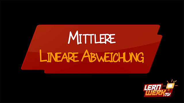 13.1.3 Mittlere Lineare Abweichung
